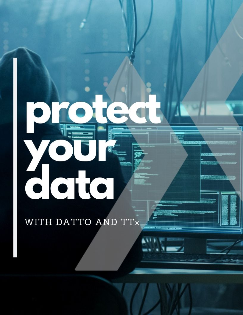 protect your data with Datto and TTx
